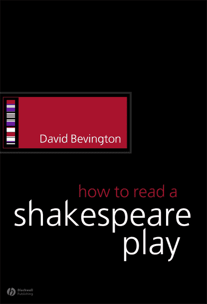 How to Read a Shakespeare Play - How to Read a Shakespeare Play