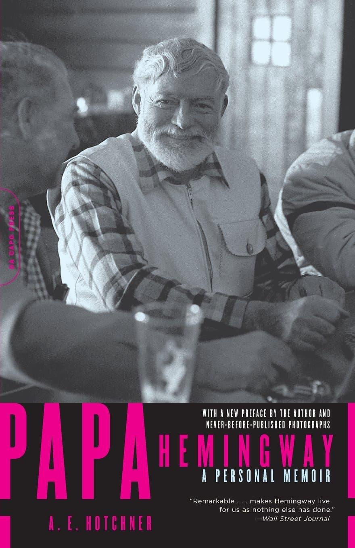 Papa Hemingway- A Personal Memoir