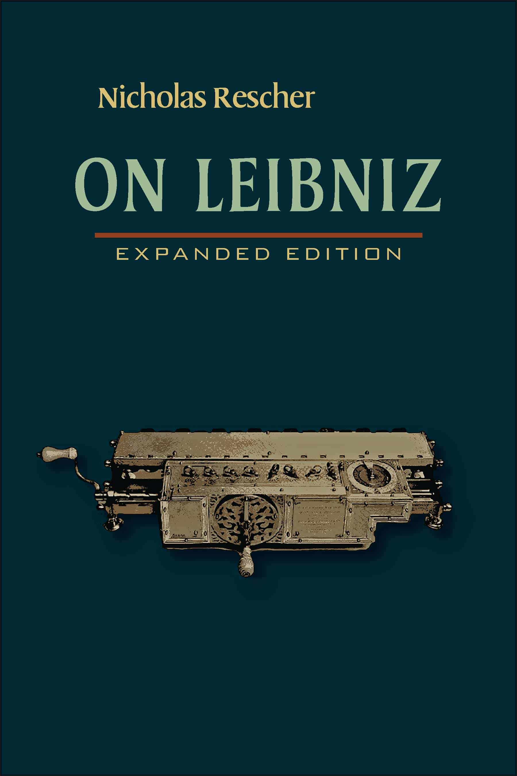 On Leibniz by Nicholas Rescher - On Leibniz