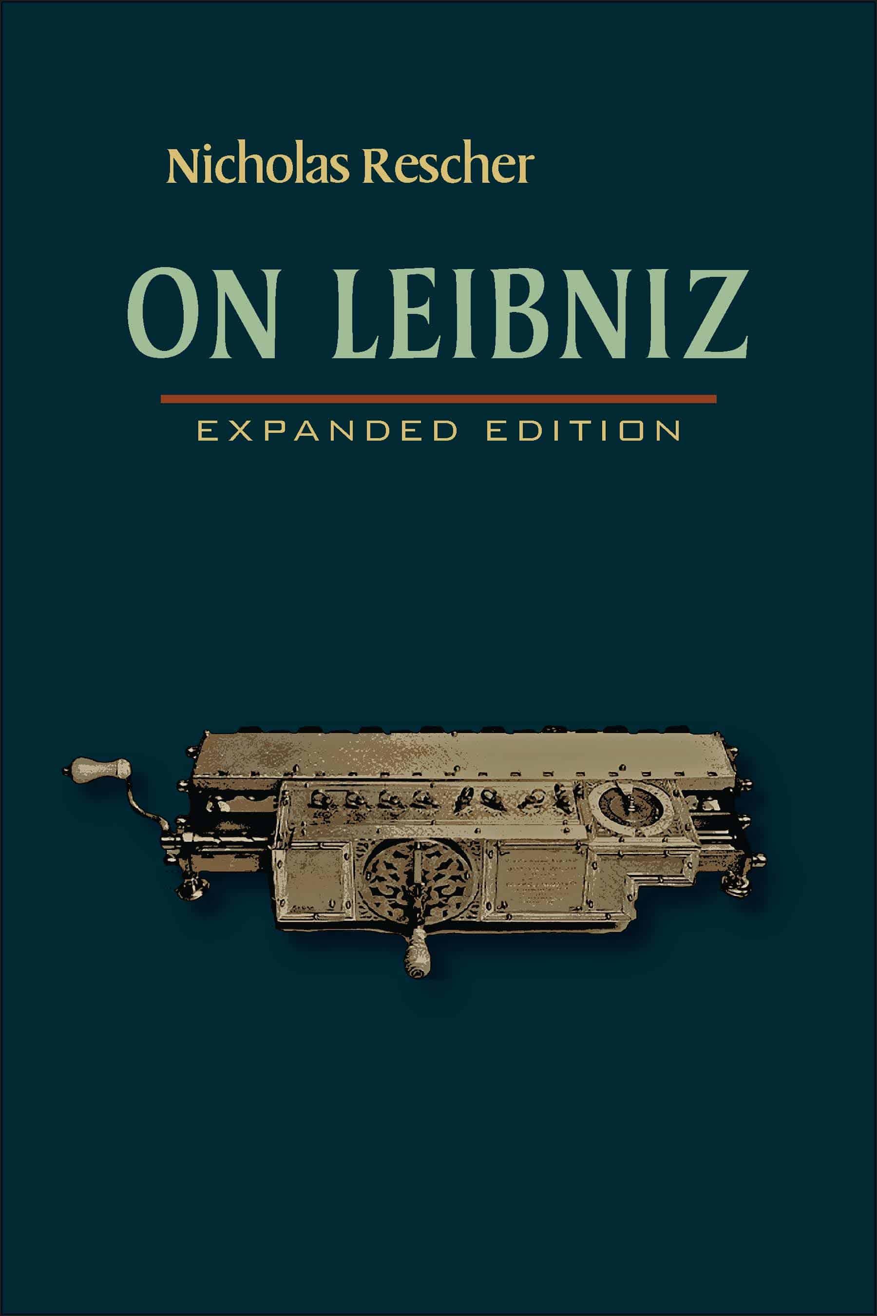 On Leibniz by Nicholas Rescher - On Leibniz