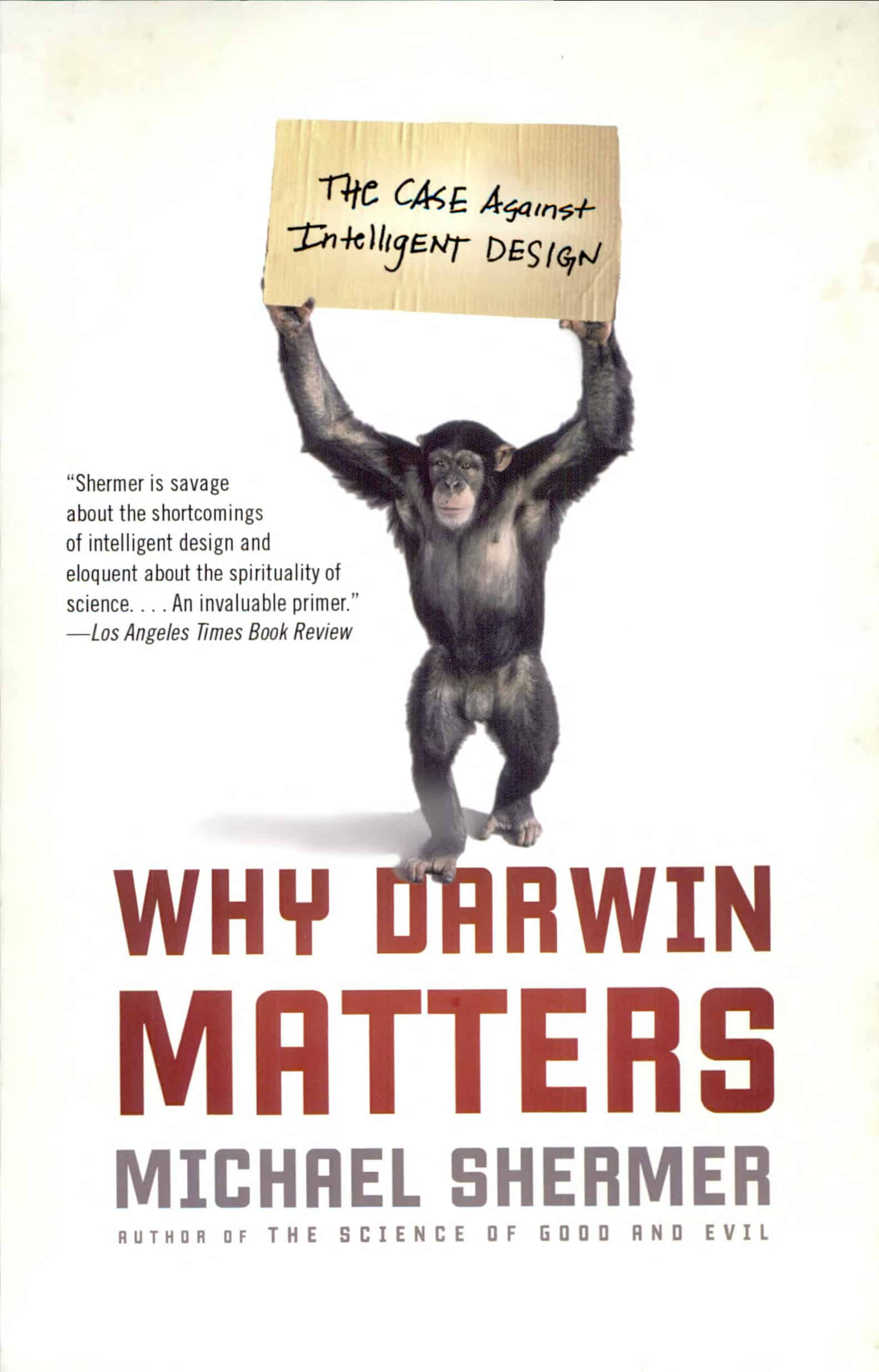 Why Darwin Matters - Why Darwin Matters: The Case Against Intelligent Design