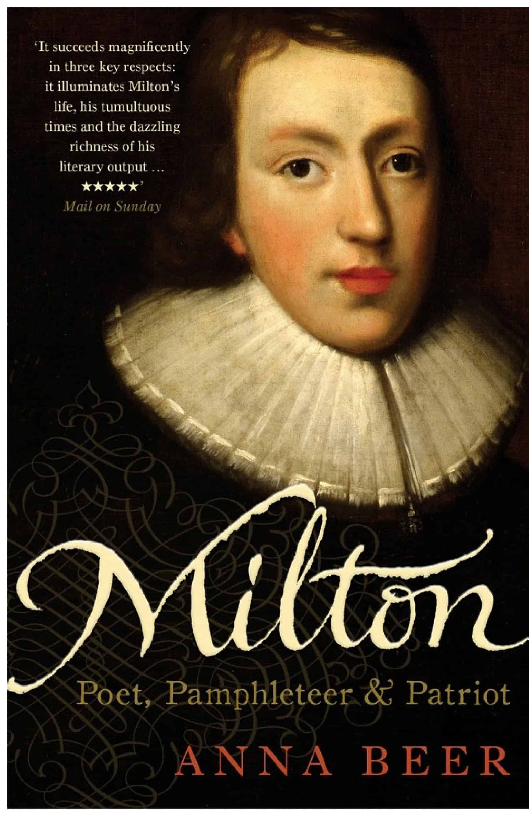 Milton Poet Pamphleteer and Patriot - Milton: Poet, Pamphleteer, and Patriot