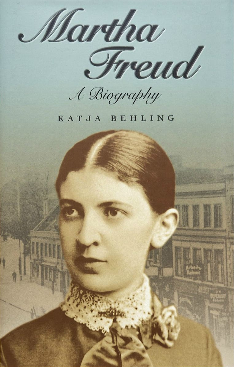 Martha Freud - Martha Freud: A Biography