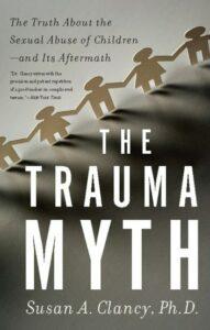 The Trauma Myth