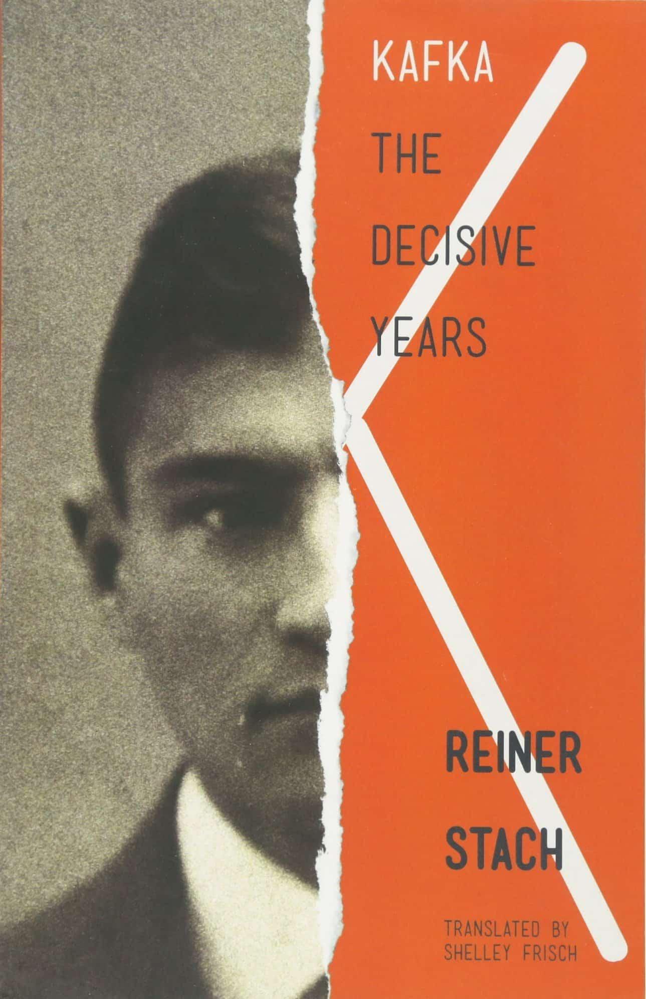 Kafka - The Decisive Years