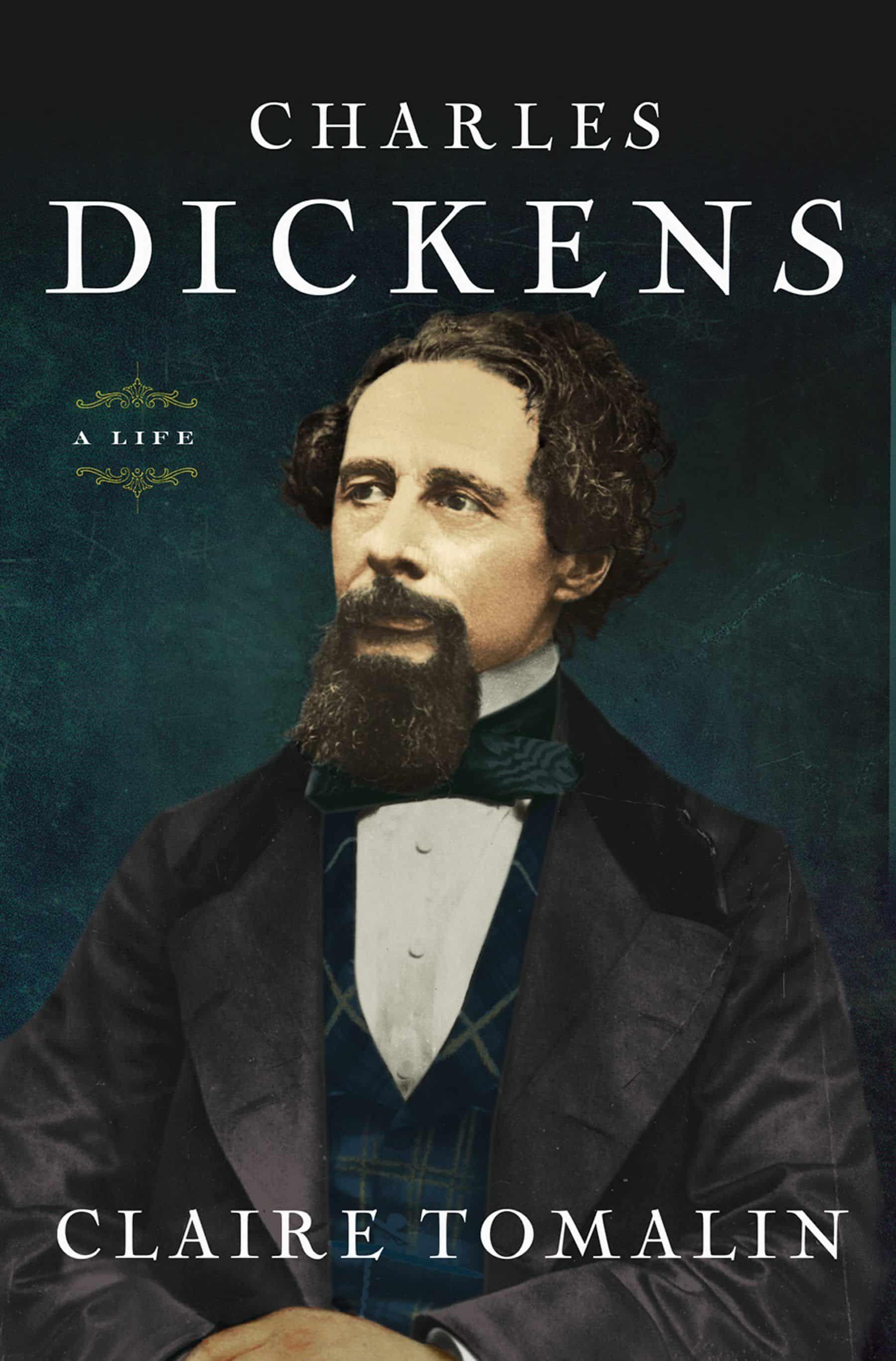 Charles Dickens A Life - Charles Dickens: A Life