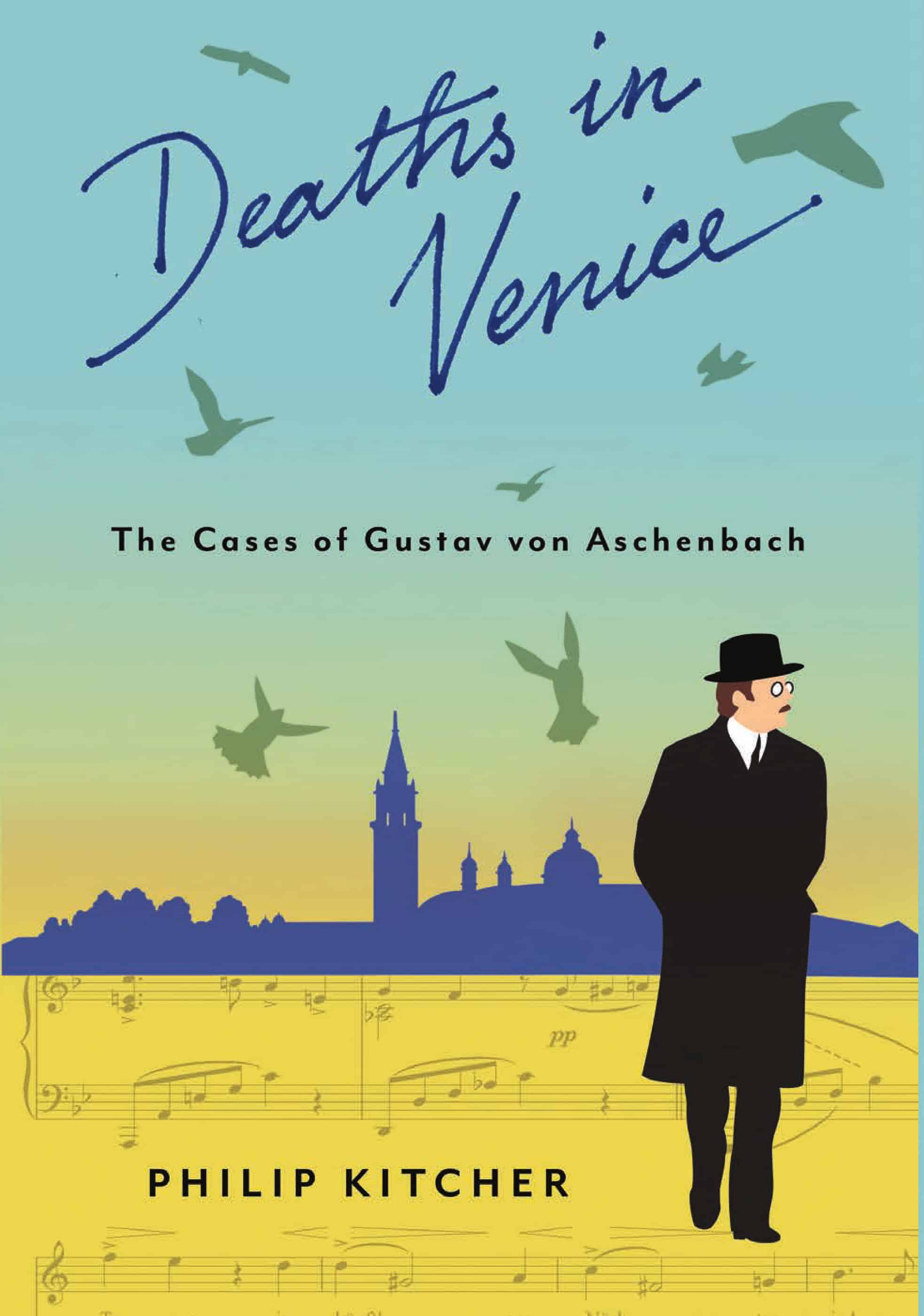 Deaths in Venice The Cases of Gustav von Aschenbach - Deaths in Venice: The Cases of Gustav von Aschenbach