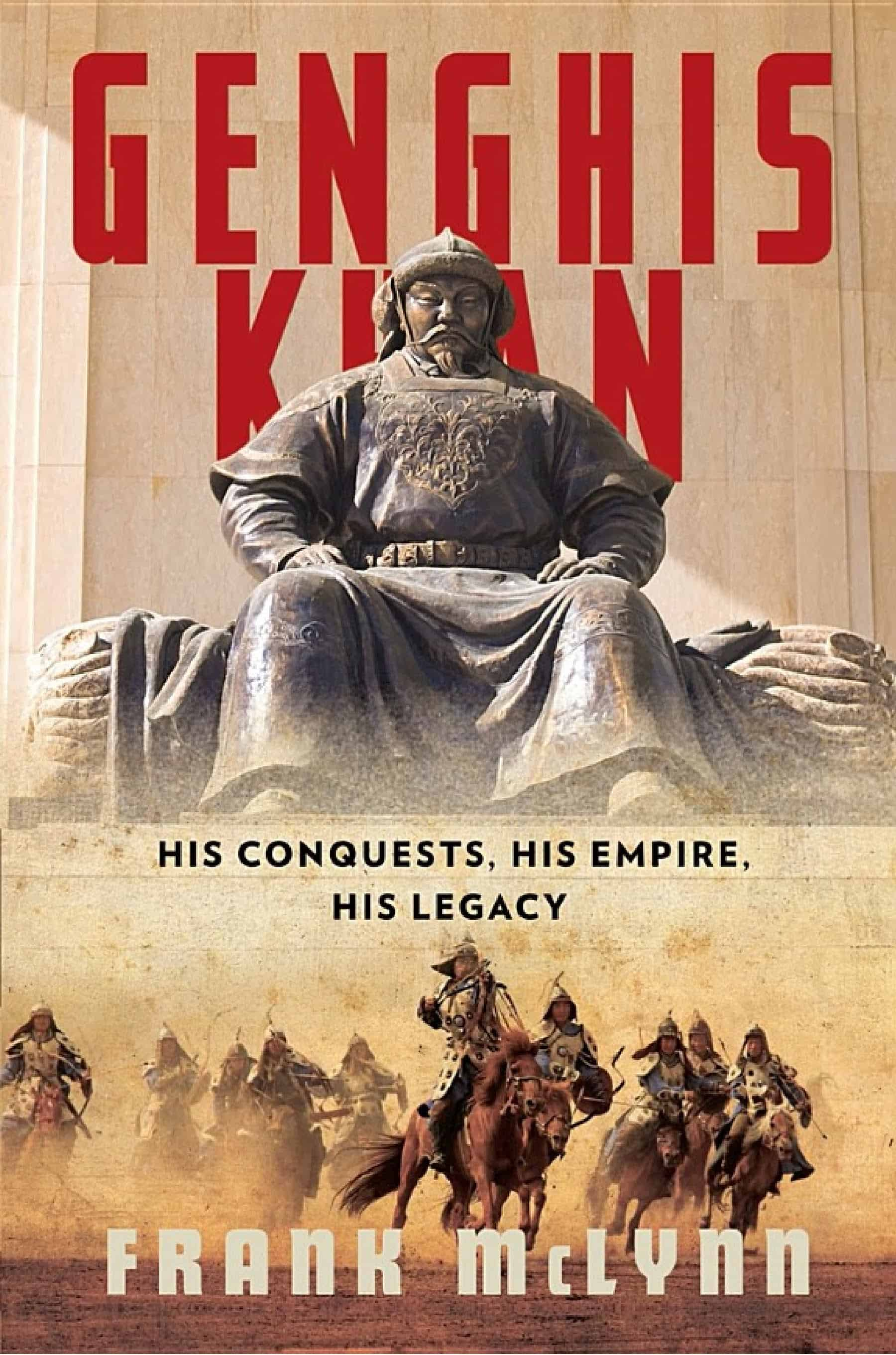Genghis Kahn His Conquests His Empire His Legacy 1 - Genghis Kahn: His Conquests, His Empire, His Legacy