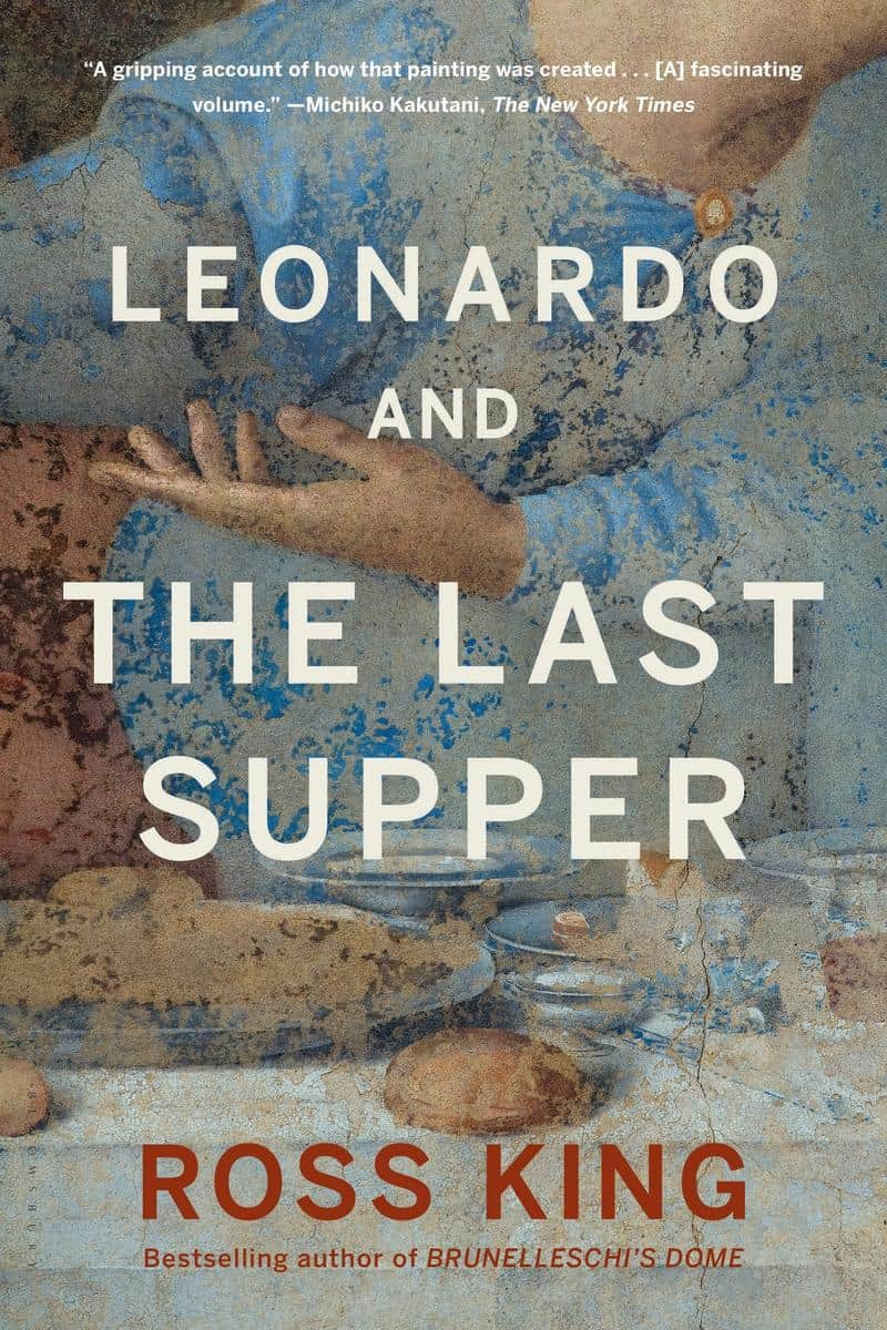 leonardo and the last supper 1 - Leonardo and The Last Supper