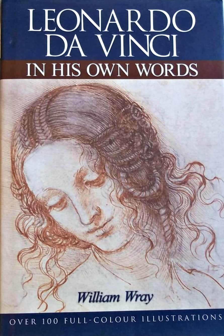 Leonardo Da Vinci In His Own Words v2 - Leonardo Da Vinci: In His Own Words