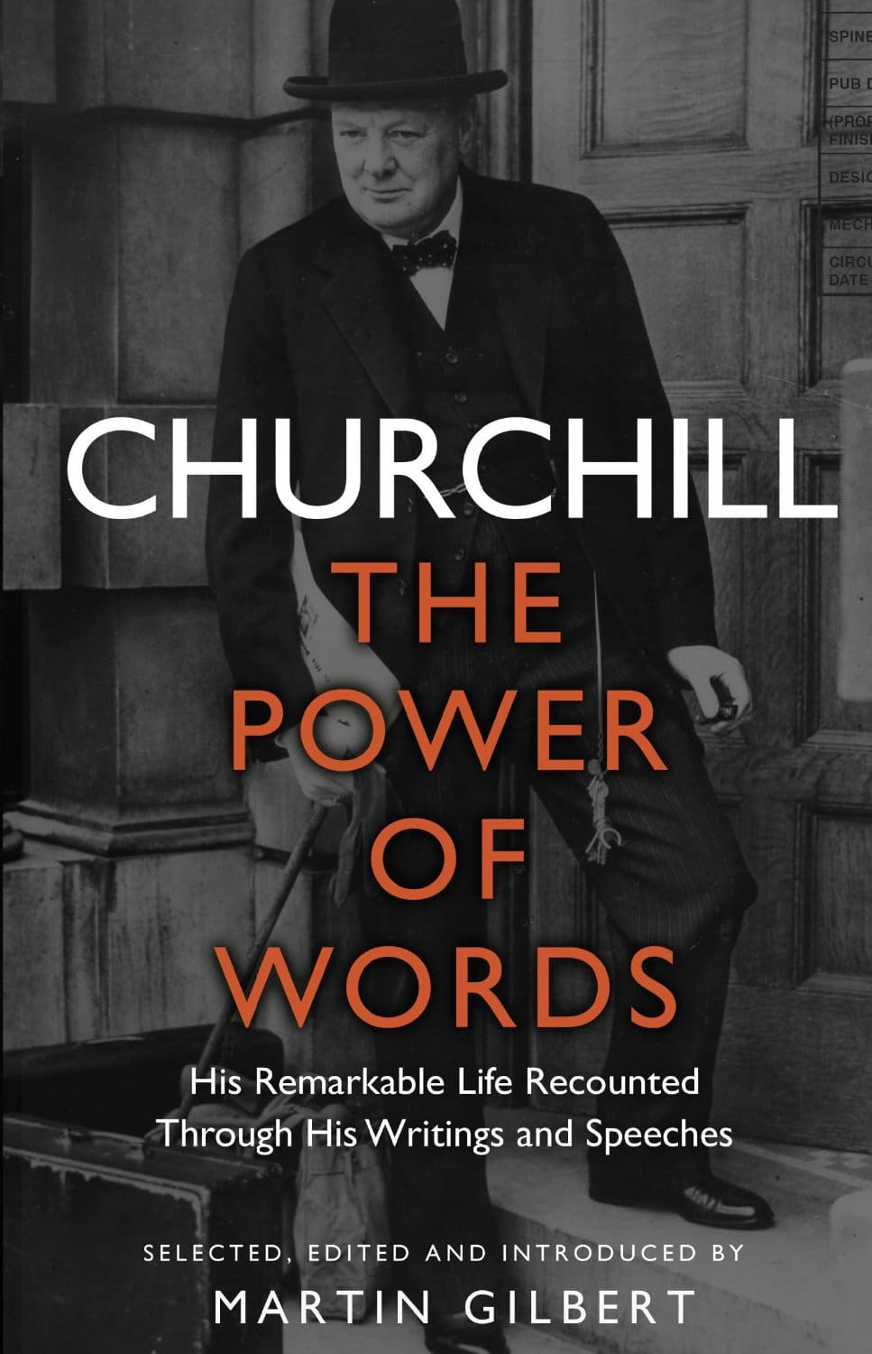 Churchill The Power of Words - Churchill: The Power of Words
