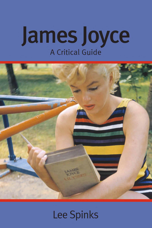 James Joyce A Critical Guide - James Joyce: A Critical Guide