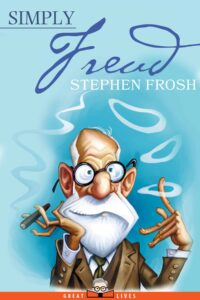 freud cover 200x300 - New Book on Father of Psychoanalysis Sigmund Freud Offers an Accessible and Engaging Introduction to the Influential Psychologist's Life and Work