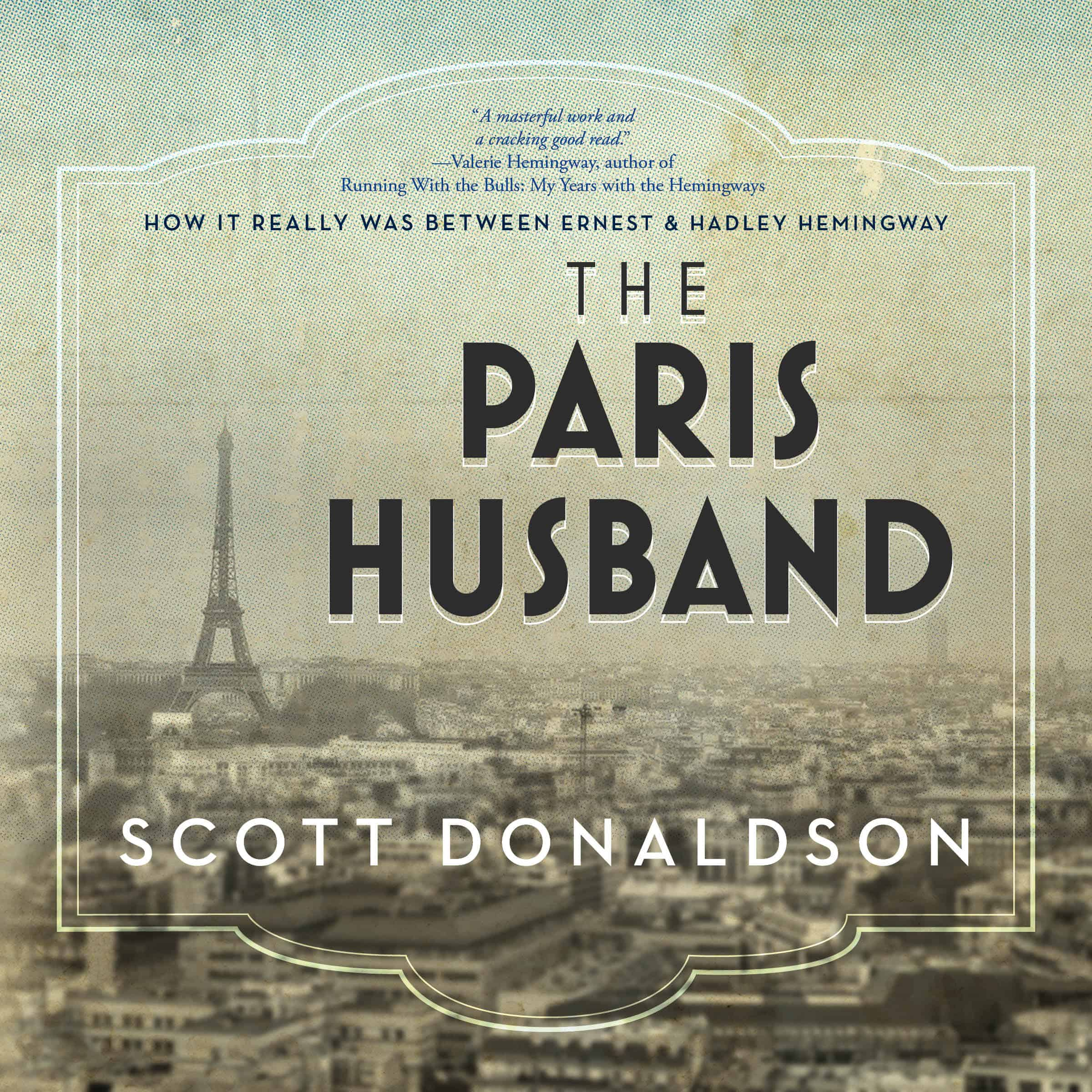 scottdonaldson theparishusband audiobook - Simply Charly Announced Today the Release of its Critically Acclaimed Book About Ernest Hemingway