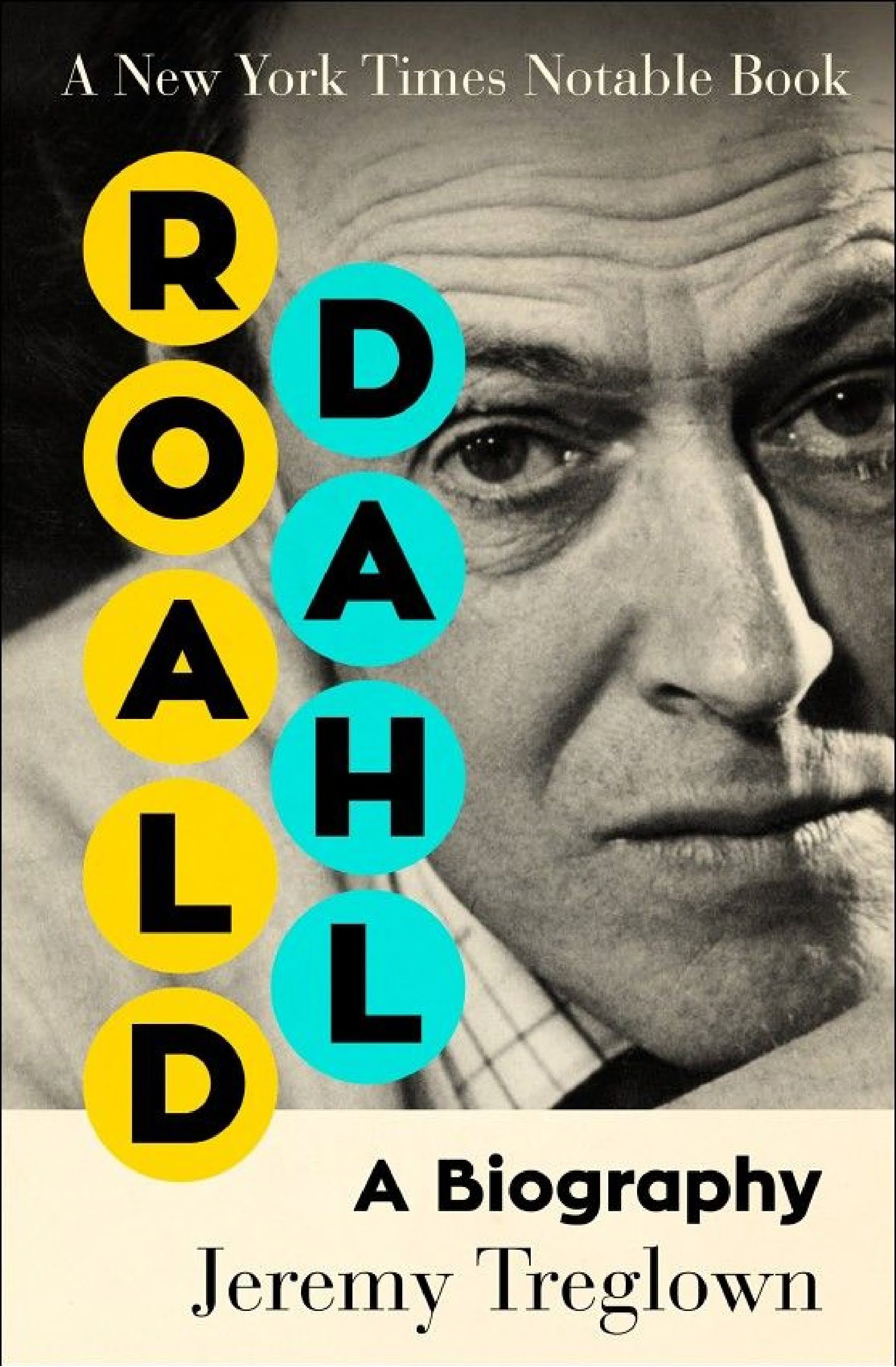 Roald Dahl A Biography - Roald Dahl: A Biography