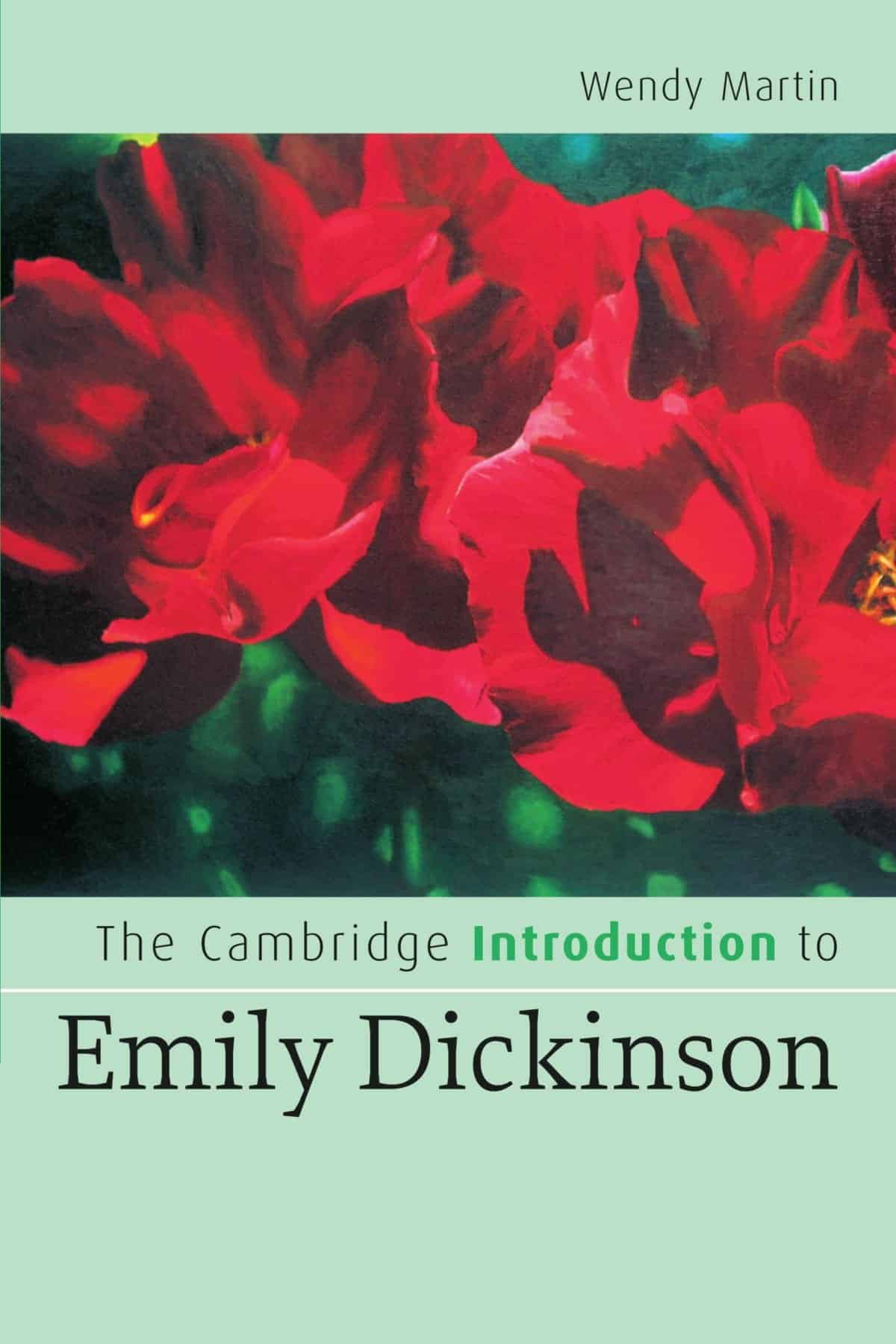 The Cambridge Introduction to Emily Dickinson - The Cambridge Introduction to Emily Dickinson