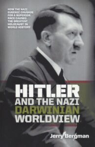 Hitler and the Nazi Darwinian Worldview 194x300 - Hitler_and_the_Nazi_Darwinian_Worldview