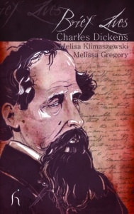 Brief Lives Dickens Cover 300dpi CMYK 189x300 - brieflives-Dickens.qxp