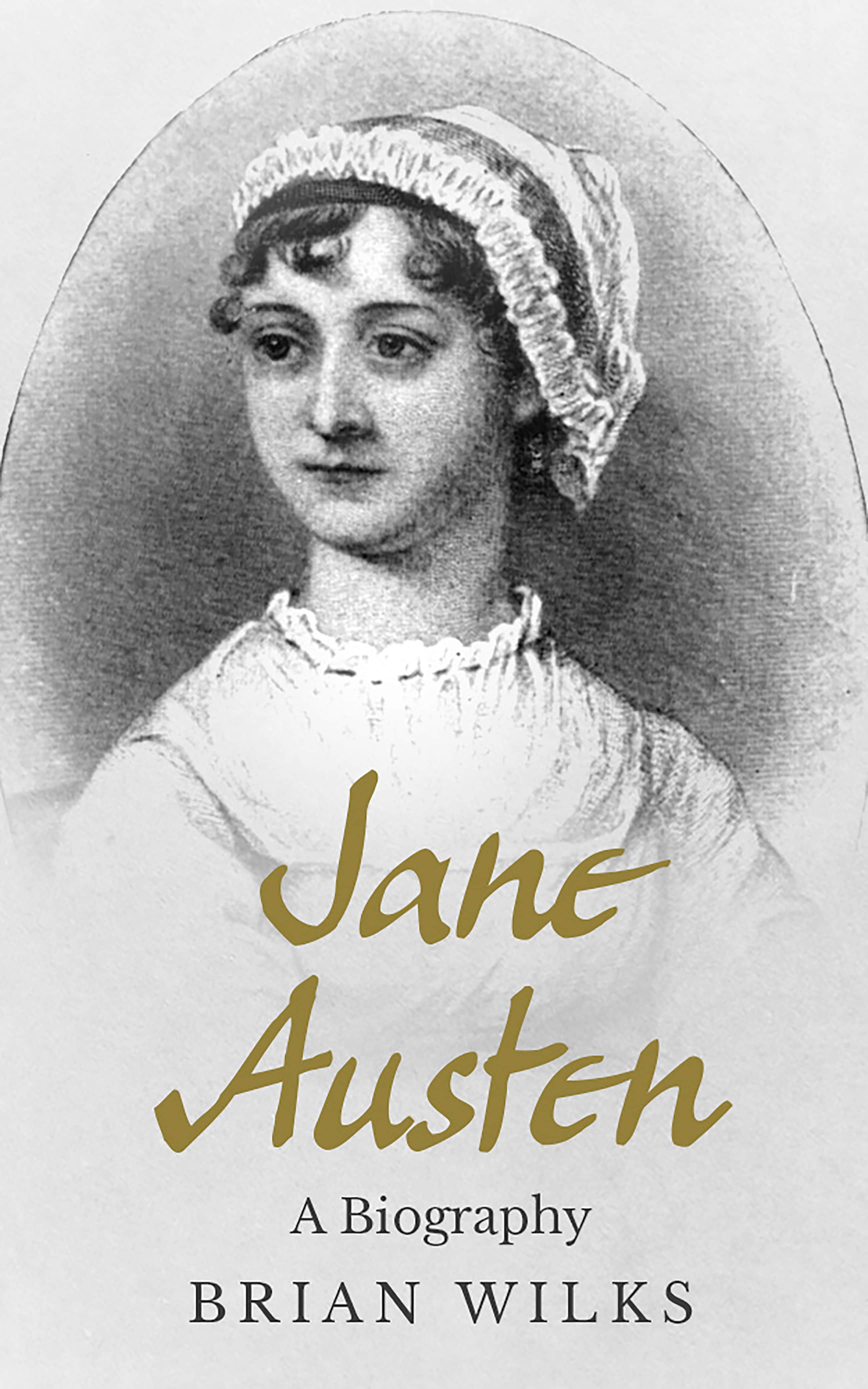 Jane Austen high res - Jane Austen: A Biography