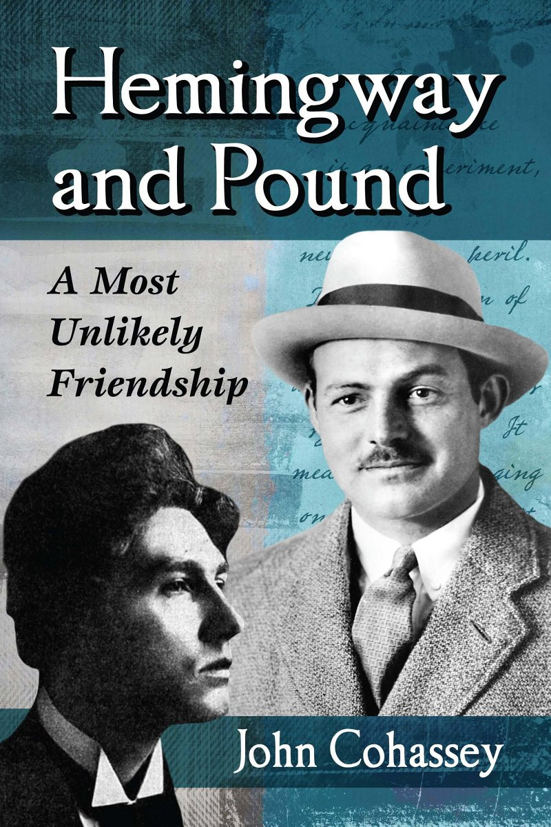 i5YWBAAAQBAJ - Hemingway and Pound: A Most Unlikely Friendship