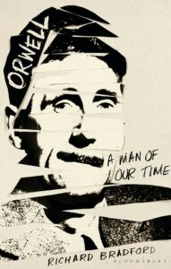 Orwell A Man For Our Time 191x300 - Orwell-A Man For Our Time