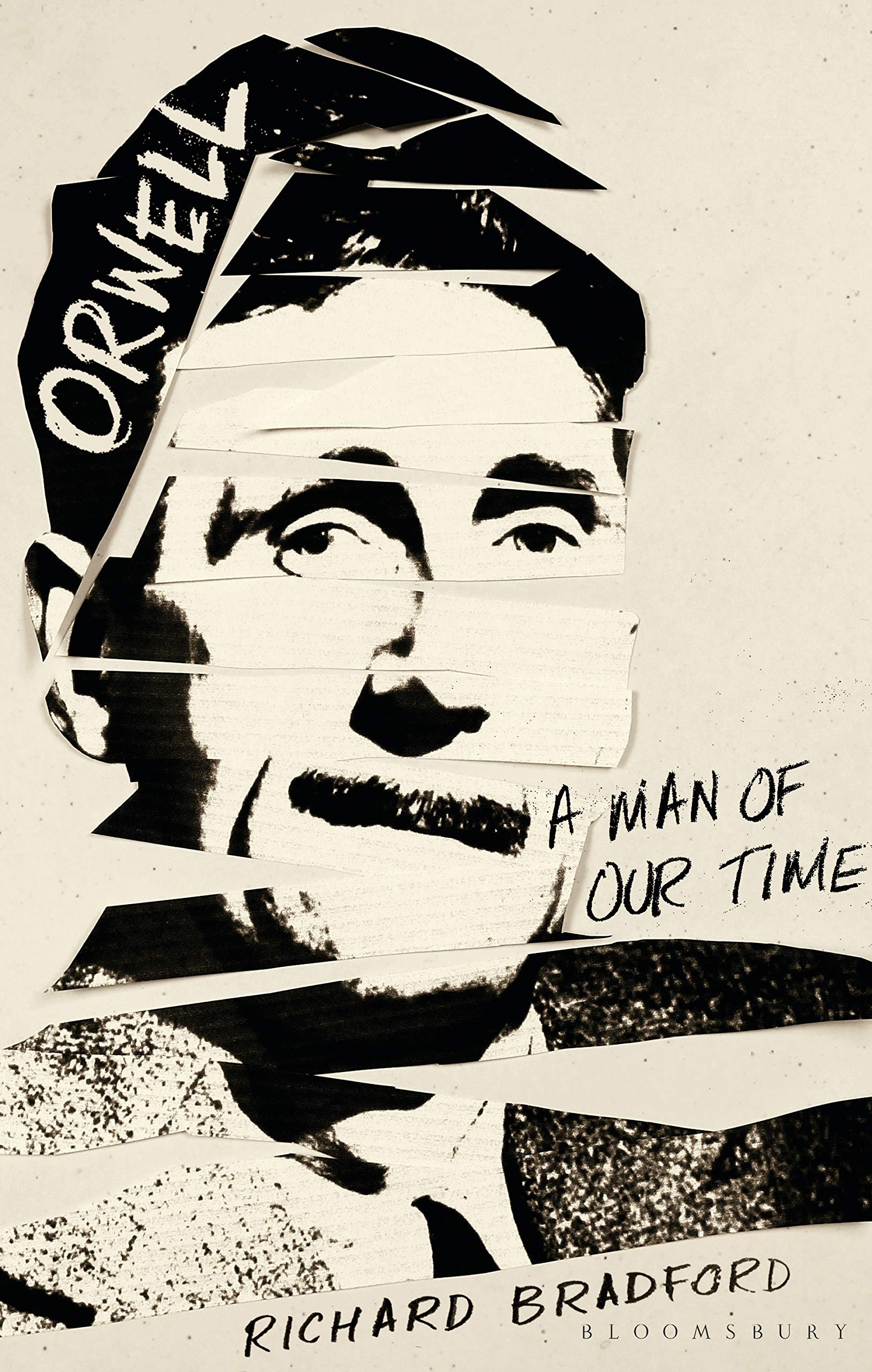 Orwell A Man For Our Time - Orwell: A Man Of Our Time