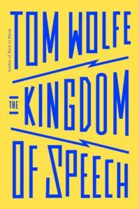 wolfe thekingdomofspeech 199x300 - The Kingdom of Speech